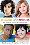img - for Growing Up in America: The Power of Race in the Lives of Teens book / textbook / text book
