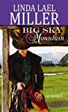 Big Sky Mountain, Linda Lael Miller, 1611735114