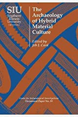 The Archaeology of Hybrid Material Culture (Occasional Paper) Paperback