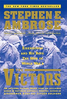 The Victors: Eisenhower and His Boys 1847397646 Book Cover