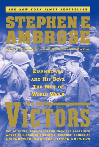 The Victors by Stephen E. Ambrose