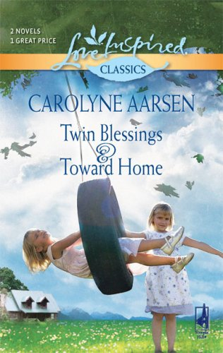 book cover of Twin Blessings / Toward Home