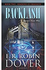 Backlash: Book Two: Shadows of Obsession Paperback