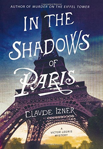 In the Shadows of Paris: A Victor Legris Mystery (Victor Legris Mysteries) PDF