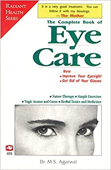 Book The Complete Book of Eye Care Improve Your Eyesight and Get Rid of Your Glasses