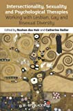 Intersectionality, Sexuality and Psychological Therapies, , 0470974990