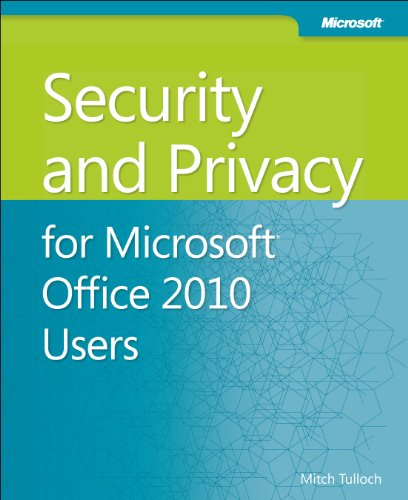 [PDF] Security and Privacy for Microsoft Office 2010 Users Free Download   Publisher : Microsoft Press   Category : Computers & Internet   ISBN 10 : 0735668833   ISBN 13 : 9780735668836
