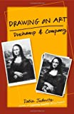 Drawing on Art, Dalia Judovitz and Marcel Duchamp, 081666529X