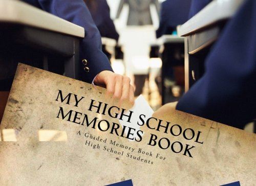 My High School Memories Book
