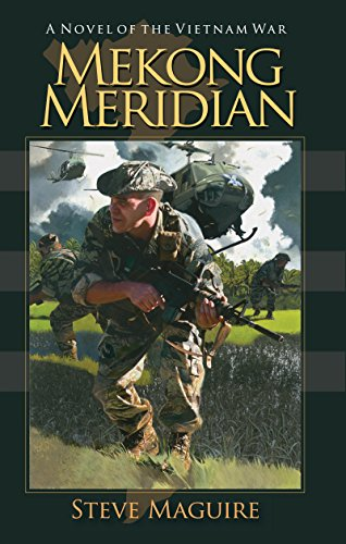 Download for free Mekong Meridian: A Novel of the Vietnam War