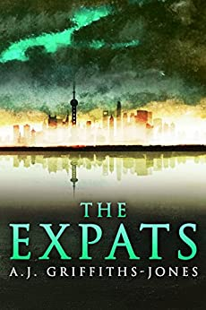 The Expats by [Griffiths-Jones, A.J.]