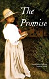 The Promise, Dawn Comer Jefferson, 1490405224