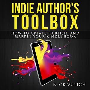 Indie Author's Toolbox Audiobook