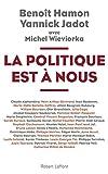 La Politique est à nous (French Edition)
