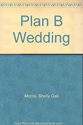 Plan B Wedding