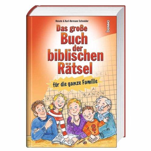 Das große Buch der biblischen Rätsel für die ganze Familie