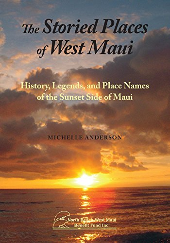 The Storied Places of West Maui: History, Legends, and Place Names of the Sunset Side of Maui by Michelle Anderson - Beach West Mall Beach Palm Palm