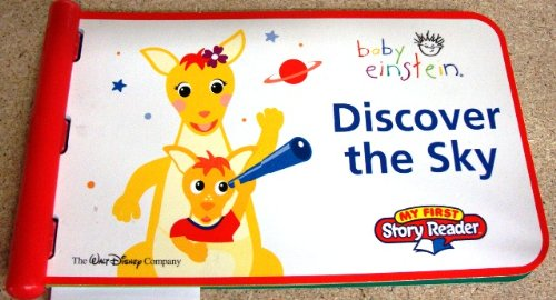 DISCOVER THE SKY ~ BABY EINSTEIN (MY FIRS STORY READER)