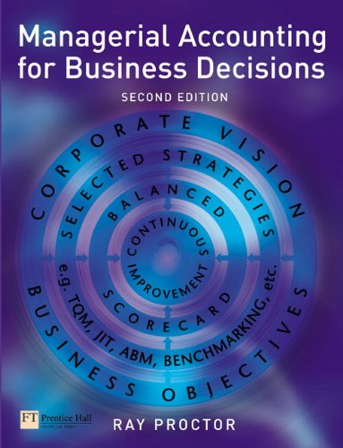 Managerial Accounting for Business Decisions (2nd Edition)