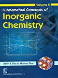 Fundamental Concepts of Inorganic Chemistry: Volume 5
