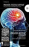 Primär-Rezenz-Effekt: Arbeitsheft IB2 zum Workbook Manipulation