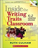 Inside the Writing Traits Classroom: K–2 Lessons on DVD (Theory and Practice in Action)