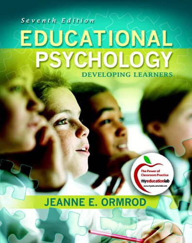 Educational Psychology: Developing Learners with myeducationlab, 7th