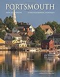 Portsmouth, New Hampshire: A Photographic Portrait