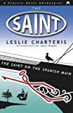 Front cover for the book The Saint on the Spanish Main by Leslie Charteris