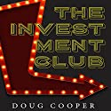 The Investment Club Audiobook by Doug Cooper Narrated by Jack Nolan