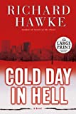 Cold Day in Hell: A Novel (Random House Large Print)