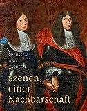 img - for Preussen Und Sachsen: Szenen Einer Nachbarschaft (German Edition) book / textbook / text book