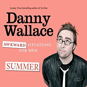 Awkward Situations for Men: Summer Audiobook