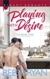 Playing with Desire (Pleasure Cove Book 515)