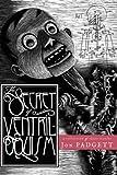 The Secret of Ventriloquism