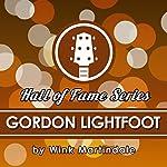Gordon Lightfoot | Wink Martindale