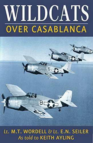 Wildcats Over Casablanca: U.S. Navy Fighters in Operation for sale  Delivered anywhere in USA