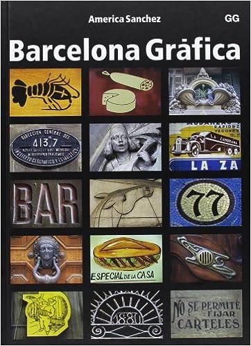 Barcelona Grafica - Con Estuche (Spanish Edition): America ...