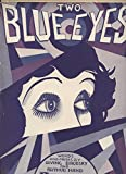 img - for Two Blue Eyes. Piano Solo. book / textbook / text book