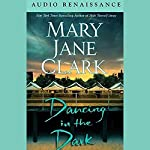 Dancing in the Dark | Mary Jane Clark