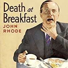 Death at Breakfast Audiobook by John Rhode Narrated by Gordon Griffin