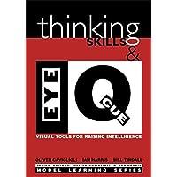 Thinking Skills and Eye Q: Visual Tools for Raising Intelligence (Model Learning S.)