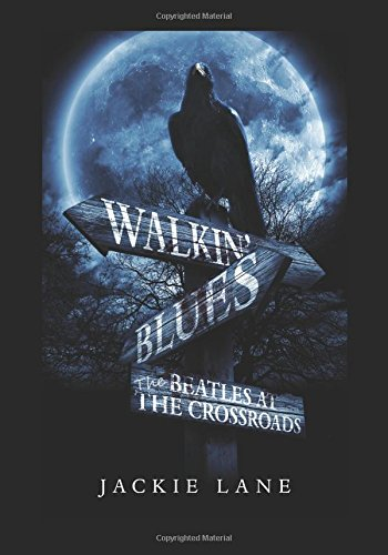 Walkin' Blues-Beatles At The Crossroads (Astral Traveller) pdf