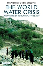 The World Water Crisis: The Failures of…