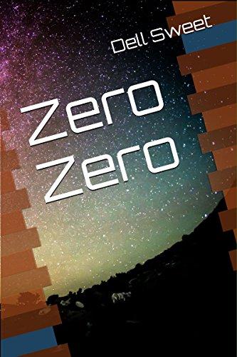 Zero Zero by [Sweet, Dell]