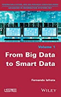 From Big Data to Smart Data Front Cover