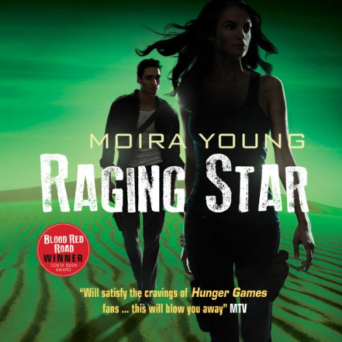 Raging Star: Dustlands Trilogy, Book 3