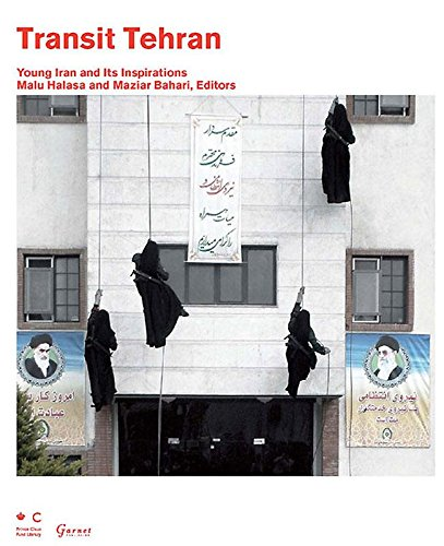 Transit Tehran: Young Iran and Its Inspirations