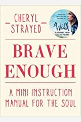 [(Brave Enough : A Mini Instruction Manual for the Soul)] [By (author) Cheryl Strayed] published on (November, 2015) Hardcover