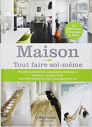 AmazonFr  Maison   Tout Faire SoiMme  Michel Beauvais